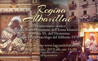REGINA ALBAVILLAE – Documentario storico della Reincoronazione dell'Icona della Madonna dell'Elemosina